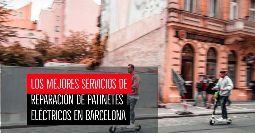 Los mejores servicios de reparación de patinetes eléctricos en Barcelona