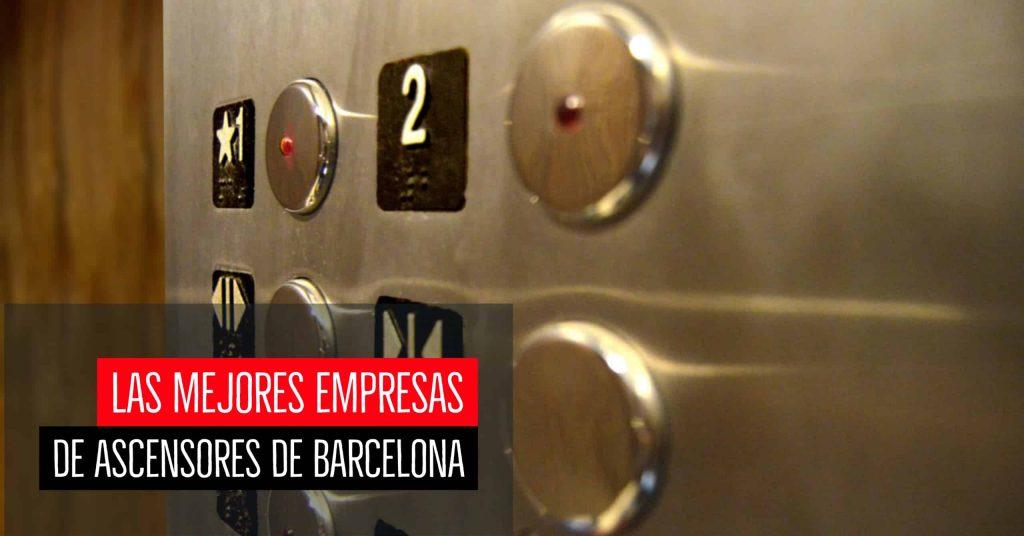Las mejores empresas de ascensores de Barcelona