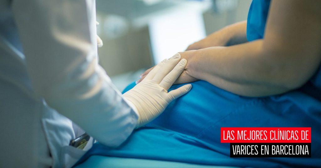 Las mejores clínicas de varices en Barcelona